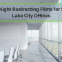 Daylight Redirecting Films for Salt Lake City Offices